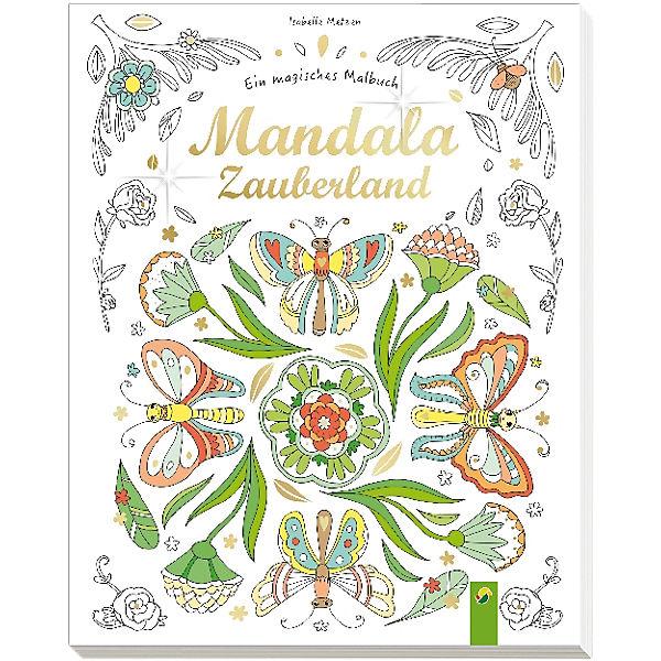 Ein magisches Malbuch: Mandala-Zauberland, Isabelle Metzen | myToys