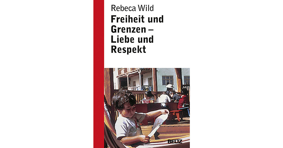 Freiheit und Grenzen: Liebe und Respekt