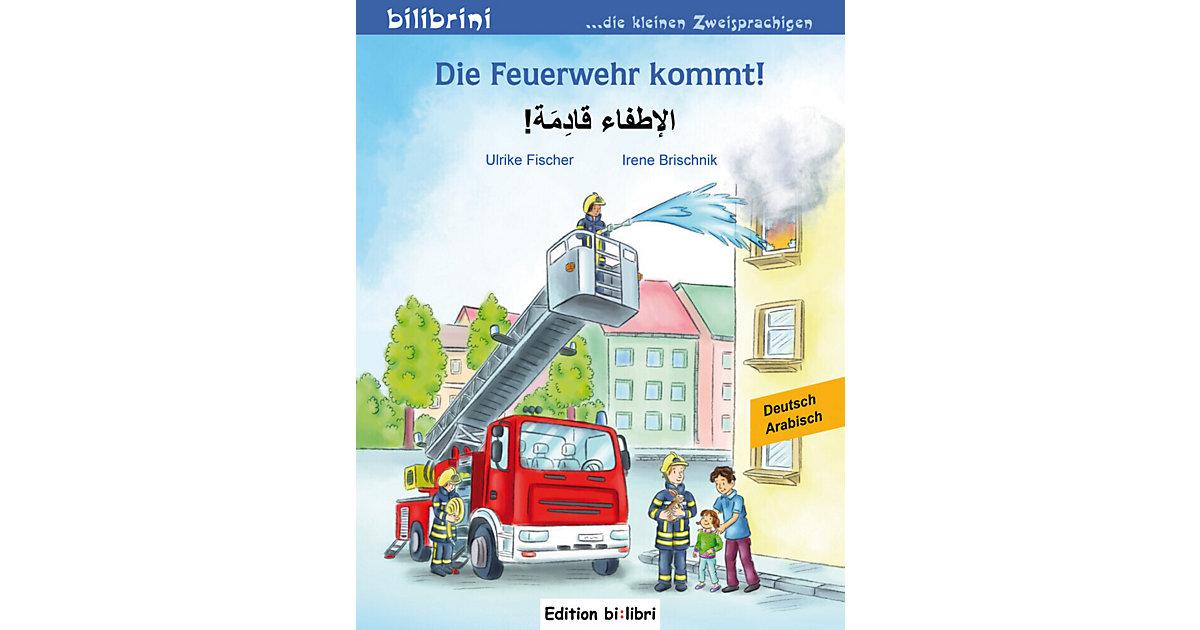 Die Feuerwehr kommt: Deutsch-Arabisch