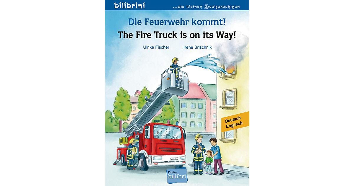 Die Feuerwehr kommt: Deutsch-Englisch