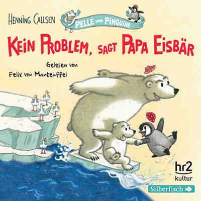 Pelle & Pinguine: Kein Problem, sagt Papa Eisbär, 1 Audio-CD