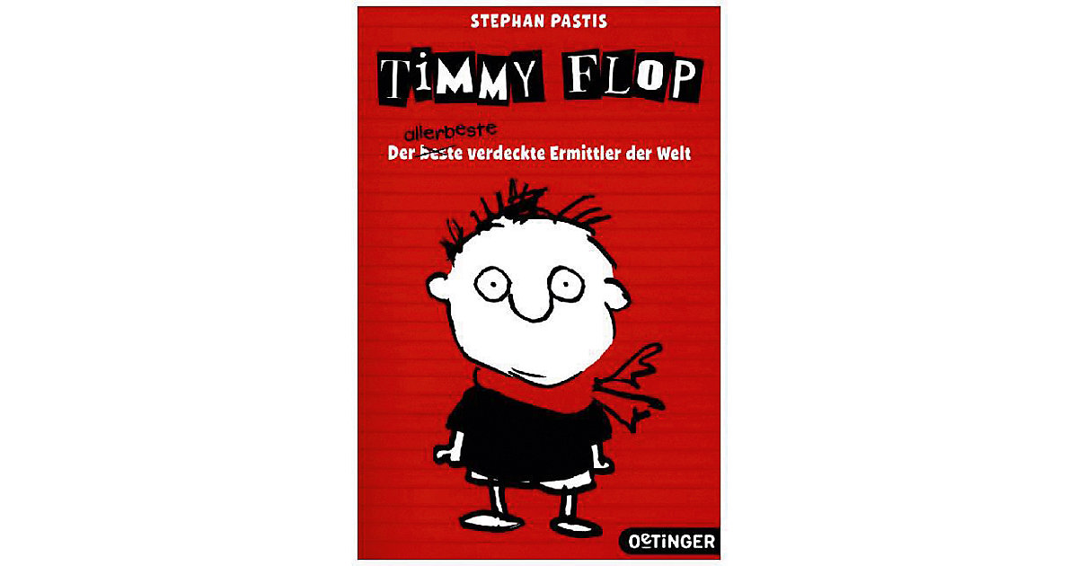 Timmy Flop: Der allerbeste verdeckte Ermittler ...