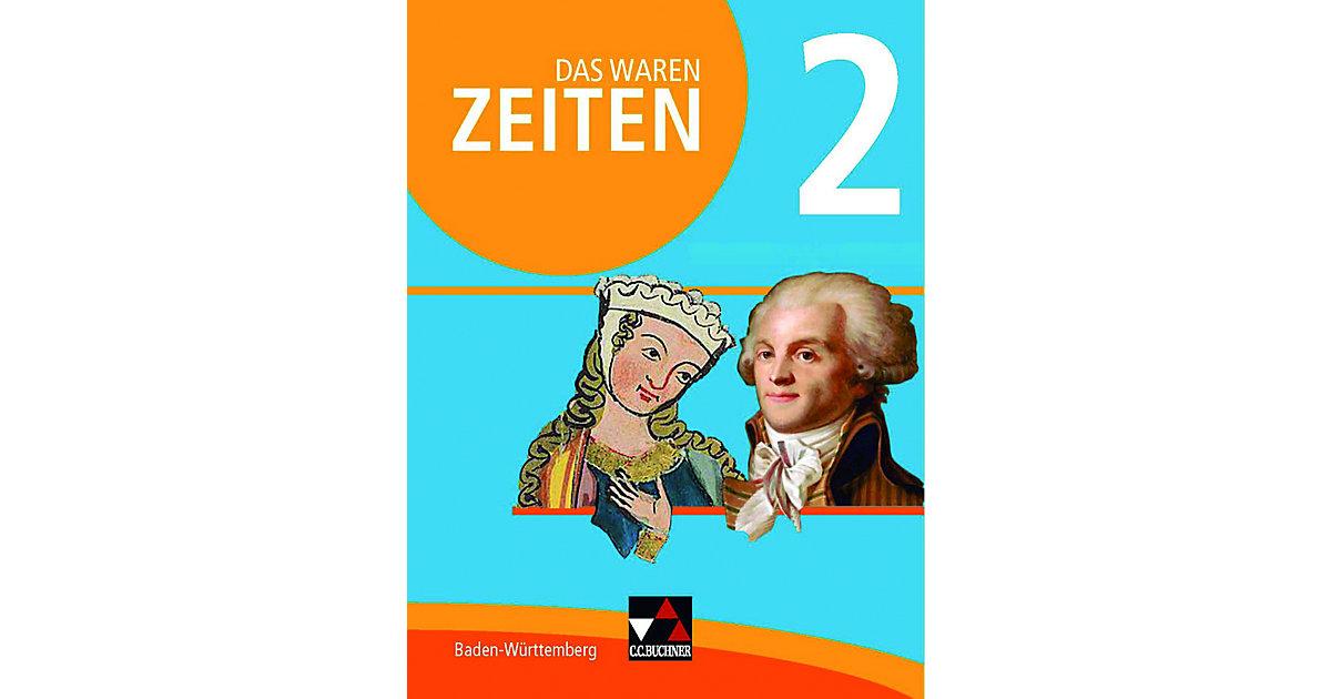 Das waren Zeiten, Neue Ausgabe Baden-Württember...