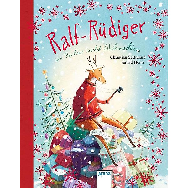 81876259bc6304 Ralf Rüdiger  Ein Rentier sucht Weihnachten