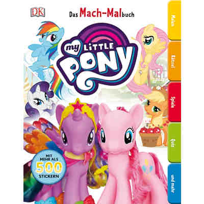 Das Mach-Malbuch: My Little Pony