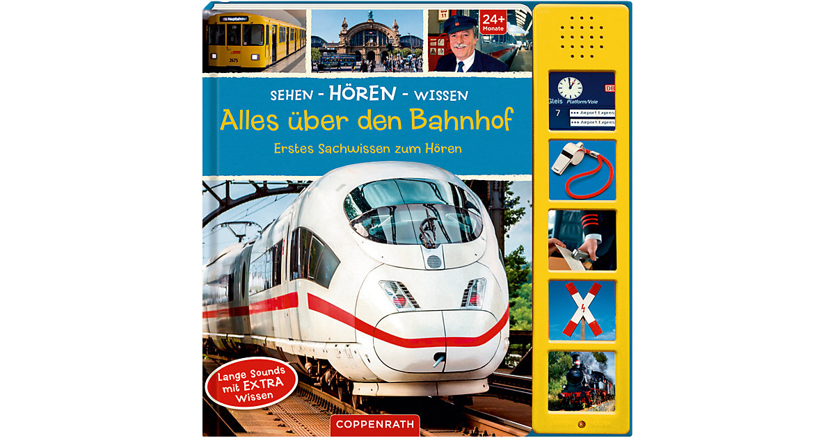 Sehen - Hören - Wissen: Alles über den Bahnhof,...