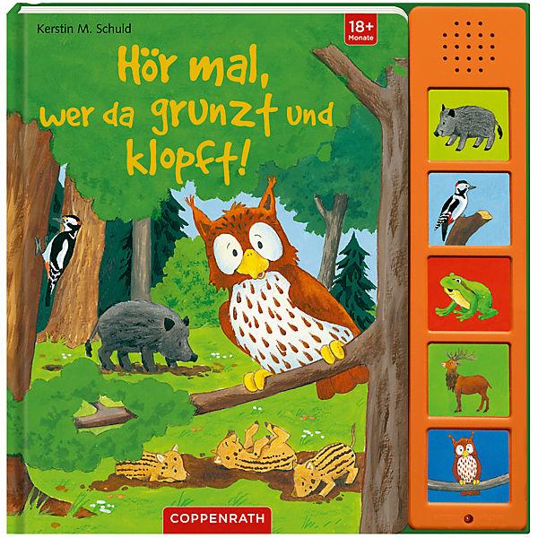 Hör mal, wer da grunzt und klopft!, Soundbuch mit Tiergeräuschen, Coppenrath Verlag