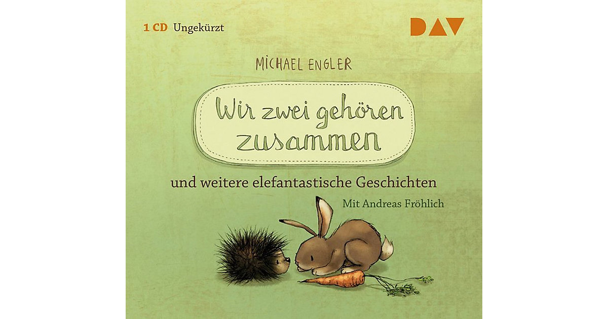 Wir zwei gehören zusammen und weitere elefantastische Geschichten, 1 Audio-CD Hörbuch