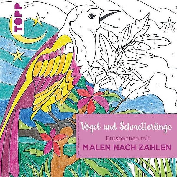 Entspannen mit Malen nach Zahlen: Vögel und Schmetterlinge, Ursula ...