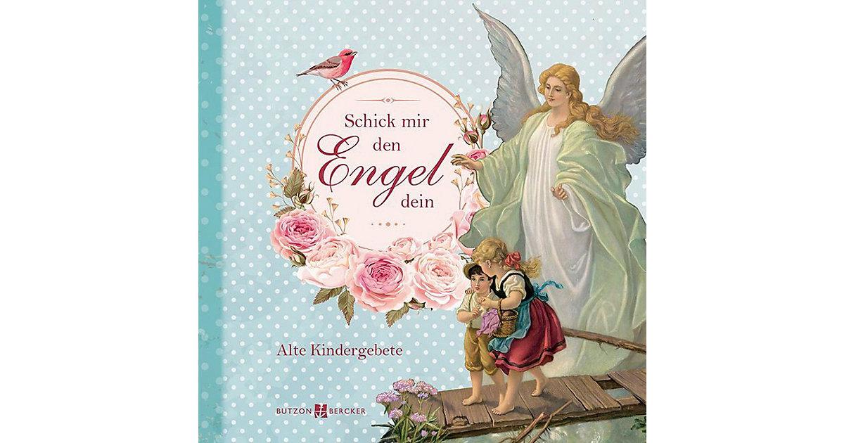 Schick mir den Engel dein