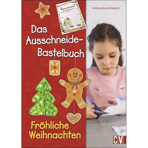 Das ausschneide bastelbuch fr hliche weihnachten andrea k ssner neubert mytoys - Neubert gartenmobel ...