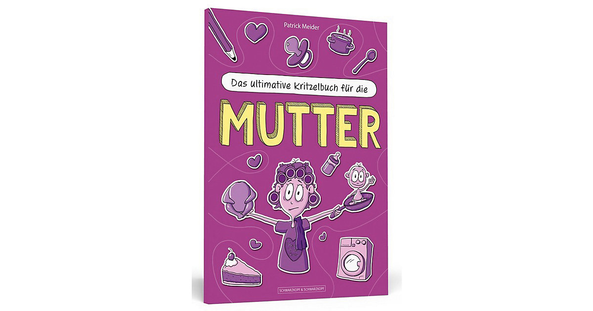 Das ultimative Kritzelbuch die Mutter Kinder