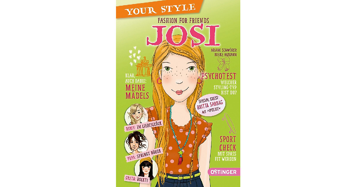 Your Style: Fashion for Friends - Josi, Band 4