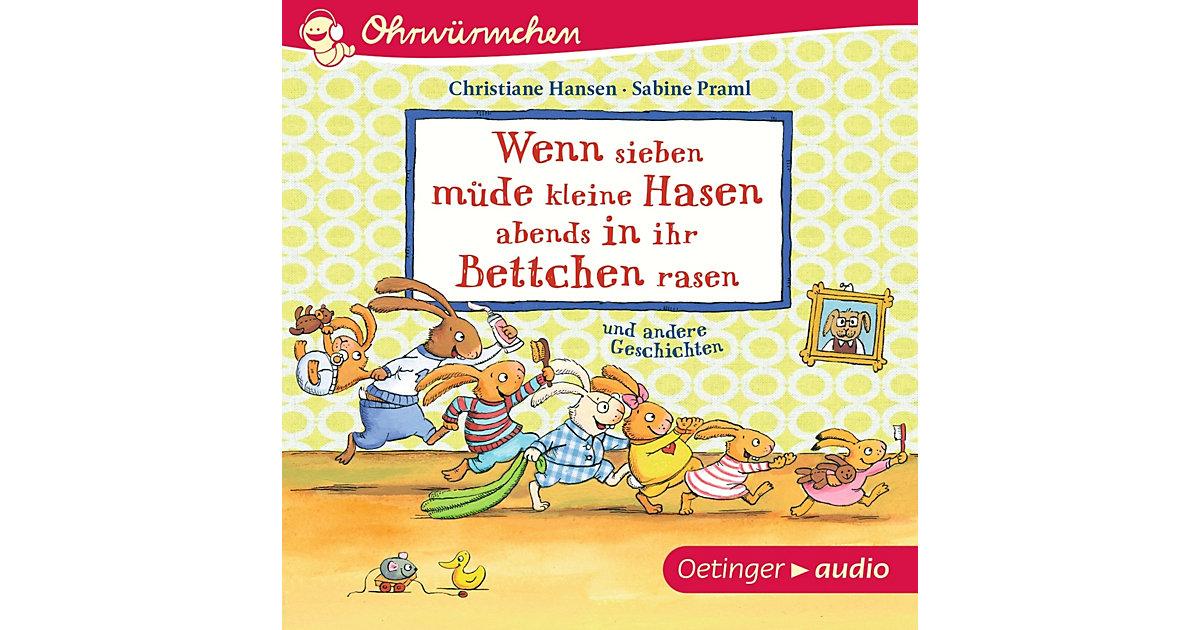 Ohrwürmchen: Wenn sieben müde kleine Hasen abends in ihr Bettchen rasen und andere Geschichten, 1 Audio-CD Hörbuch