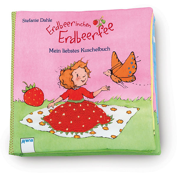 Erdbeerinchen Erdbeerfee: Mein liebstes Kuschelbuch, Stoffbuch, Stefanie Dahle