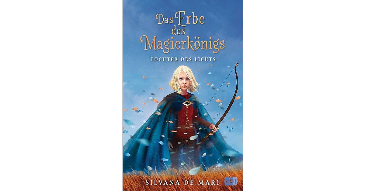Das Erbe des Magierkönigs: Tochter des Lichts, ...