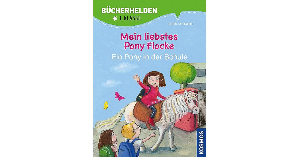 Mein liebstes Pony Flocke: Ein Pony in der Schu...