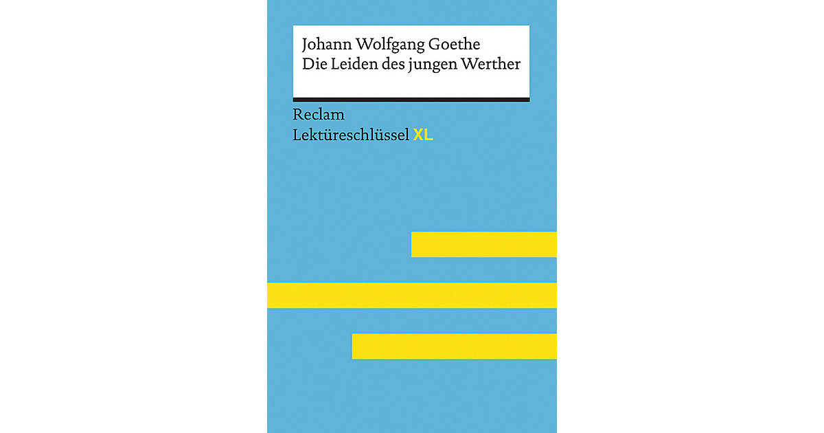 Johann Wolfgang Goethe: Die Leiden des jungen Werther