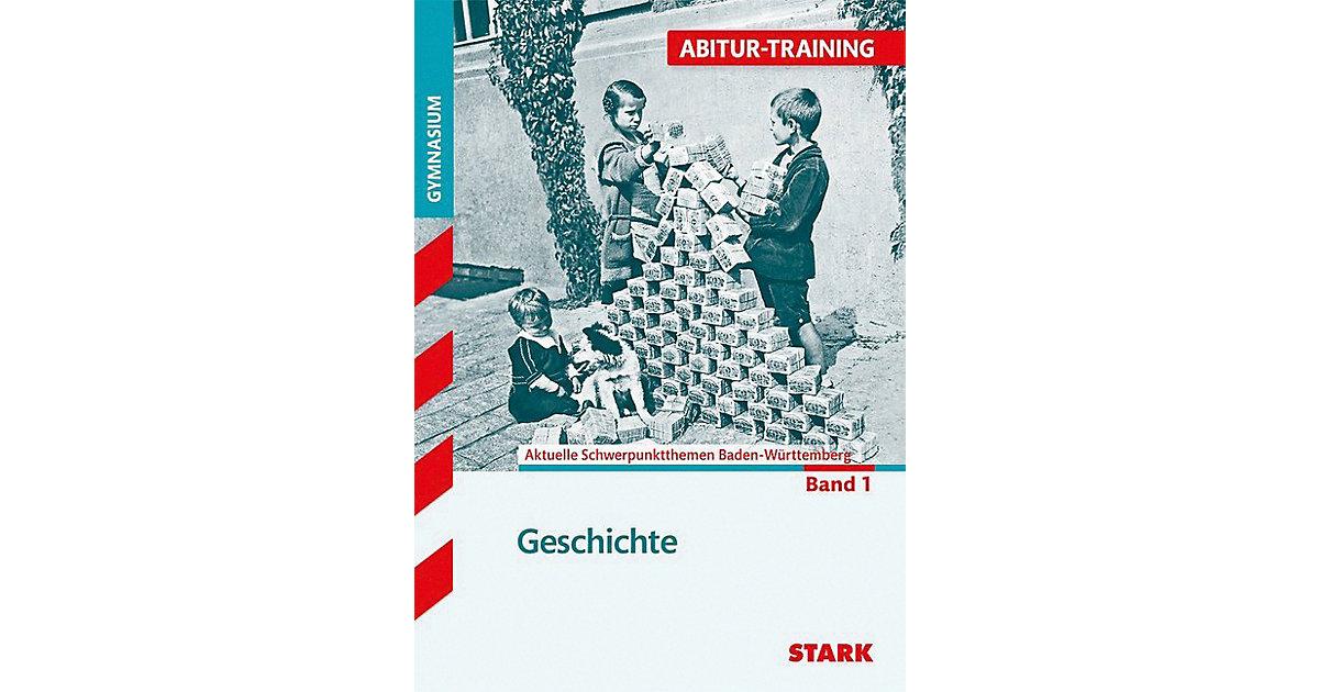 Abitur-Training: Geschichte Baden-Württemberg