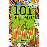 """Книга с опытами и поделками """"101 идея"""" Дома, Джейкобс П."""
