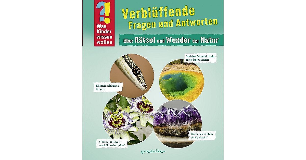 Was Kinder wissen wollen: Verblüffende Fragen und Antworten über Rätsel und Wunder der Natur, Band 7