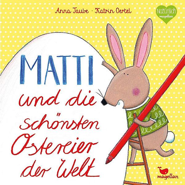 Matti und die schönsten Ostereier Anna der Welt, Anna Ostereier Taube f09cc8