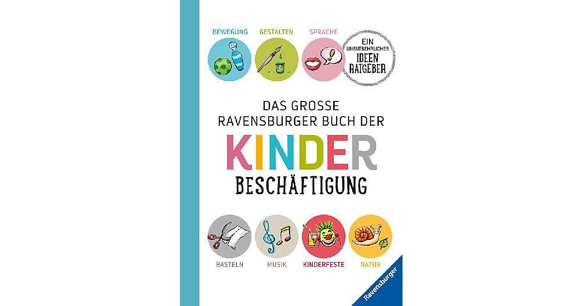 Ravensburger · Das große Ravensburger Buch der Kinderbeschäftigung