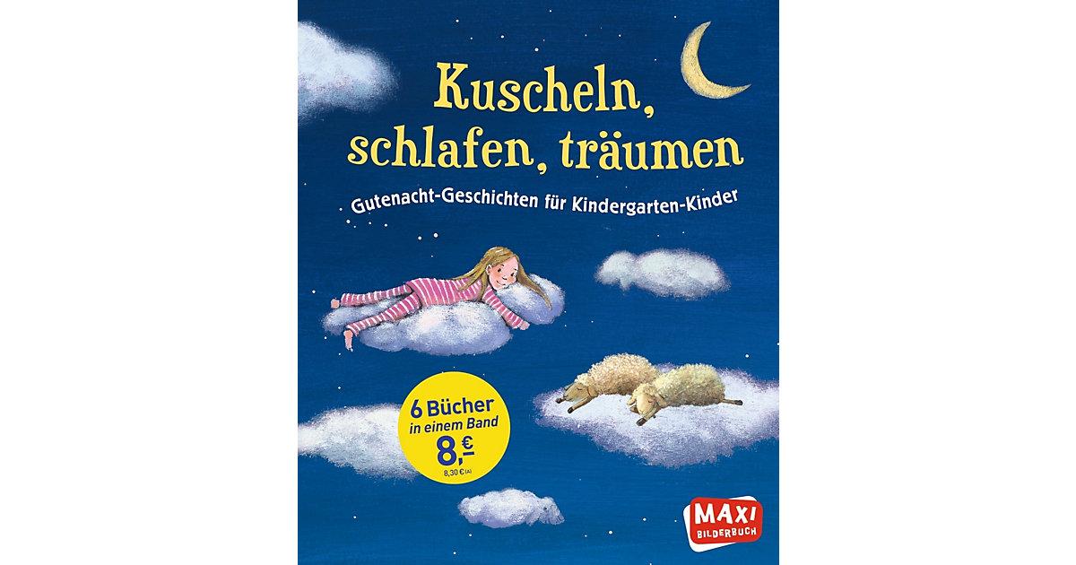 Maxi Bilderbuch: Kuscheln, schlafen, träumen