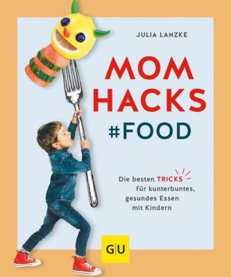 Buch - Mom Hacks: Food